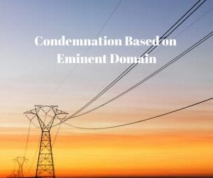 Condemnation Based on Eminent Domain in Texas