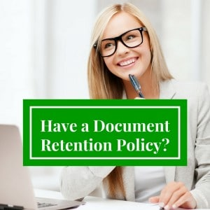 You Need a Business Document Retention Policy