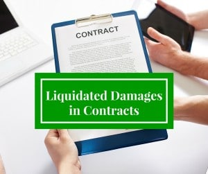 Liquidated Damages in Contracts